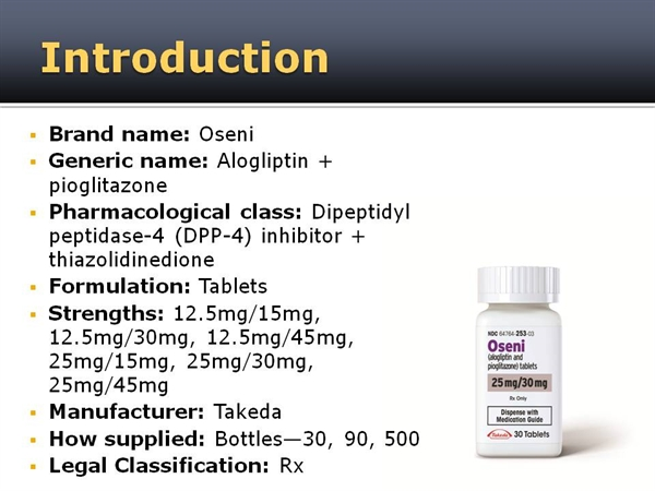 ... pioglitazone). Click here for the complete OSENI new product monograph