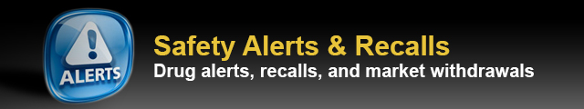 Safety Alerts and Recalls